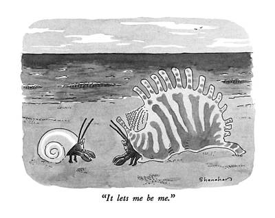 Hermit Crab Drawing - It Lets Me Be Me by Danny Shanahan