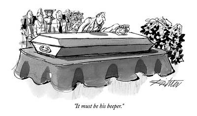 Coffin Drawing - It Must Be His Beeper by Mischa Richter