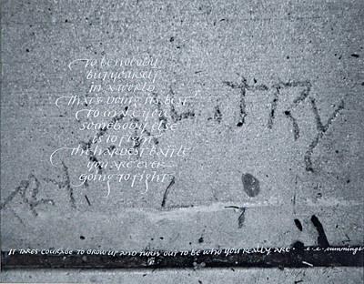 Graffiti Mixed Media - It Takes Courage by Linda Lanza