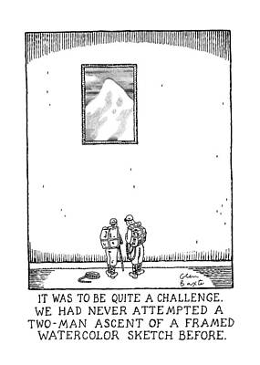 It Was To Be Quite A Challenge Print by Glen Baxte