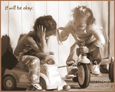 Photograph - It Will Be Okay by Bobbee Rickard