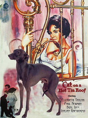 Tin Roof Painting - Italian Greyhound Art - Cat On A Hot Tin Roof Movie Poster by Sandra Sij