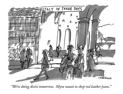 Italy In Three Days. We're Doing Assisi Tomorrow Art Print by Michael Crawford
