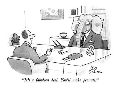 Elephants Drawing - It's A Fabulous Deal.  You'll Make Peanuts by Leo Cullum