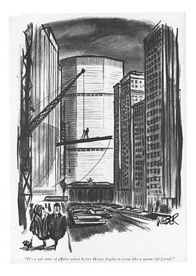 Construction Drawing - It's A Sad State Of Affairs When Lever House by Robert Weber