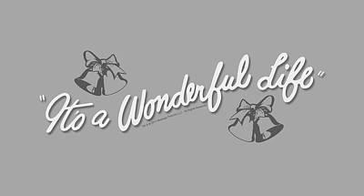 Digital Art - It's A Wonderful Life - Logo by Brand A
