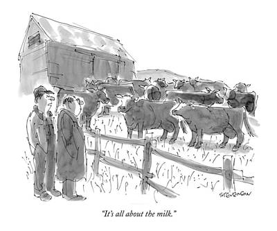 Farm Drawing - It's All About The Milk by James Stevenson