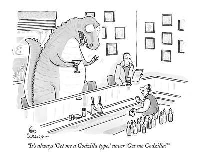 October 18th Drawing - It's Always 'get Me A Godzilla Type by Leo Cullum