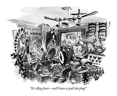 It's Ebay Fever - We'll Have To Pull The Plug! Art Print by Lee Lorenz