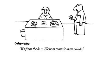 Man Reading Drawing - It's From The Boss.  We're To Commit Mass Suicide by Charles Barsotti