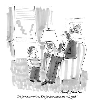 It's Just A Correction. The Fundamentals Art Print by Bernard Schoenbaum