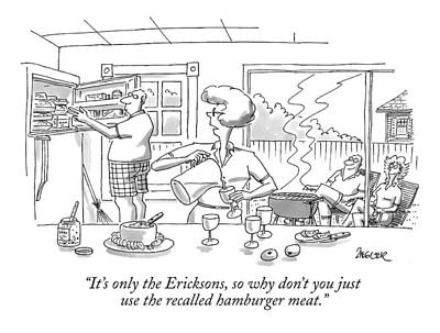Barbecue Drawing - It's Only The Ericksons by Jack Ziegler