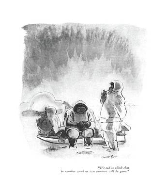 Inuit Drawing - It's Sad To Think That In Another Week Or Two by Garrett Price