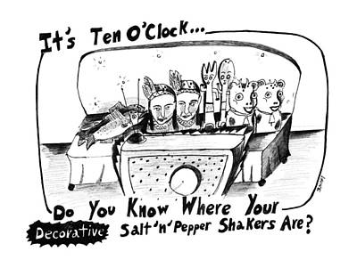 Clocks Drawing - It's Ten O'clock Do You Know Where Your Salt 'n' by Stephanie Skalisk