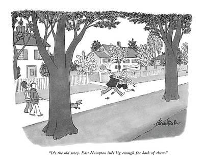 Tennis Drawing - It's The Old Story. East Hampton Isn't Big Enough by J.B. Handelsman