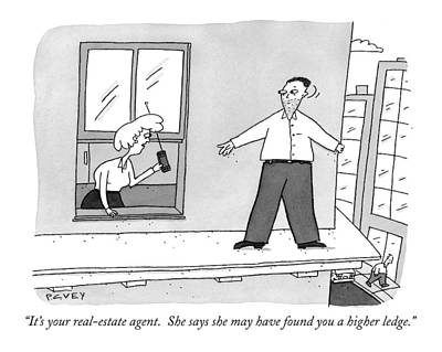 Suicide Wall Art - Drawing - It's Your Real-estate Agent.  She Says by Peter C. Vey