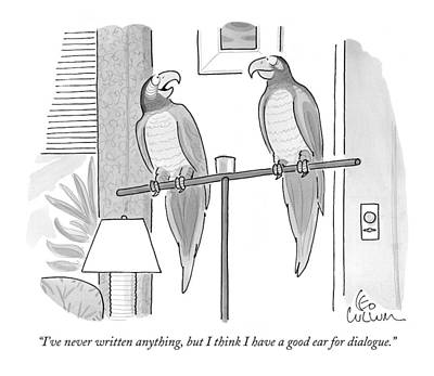 Animals Talking Drawing - I've Never Written Anything by Leo Cullum