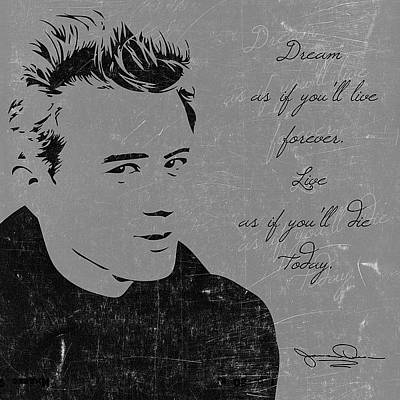 Digital Art - James Dean Quote by Gina Dsgn
