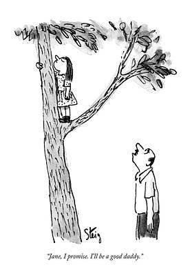 Jane, I Promise. I'll Be A Good Daddy Art Print by William Steig