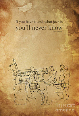 Music Drawings - Jazz and Satchmo - Louis Armstrong Quote by Drawspots Illustrations