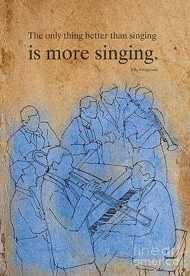Musicians Drawings - Jazz Quote Ella Fitzgerald by Drawspots Illustrations