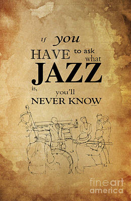 Music Drawings - Jazz Quote - Louis Armstrong by Drawspots Illustrations