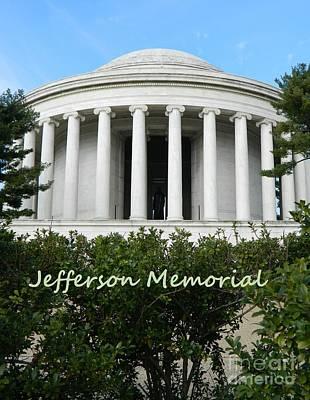 Jefferson Memorial Digital Art - Jefferson Memorial by Emmy Marie Vickers