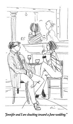 Slouching Drawing - Jennifer And I Are Slouching Toward A June by Richard Cline