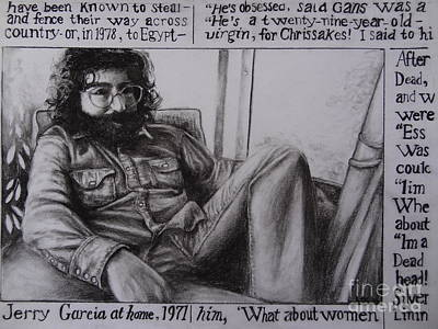 Musicians Drawings - Jerry Garcia....taken from Rollingstone interview 1972 by Leandria Goodman