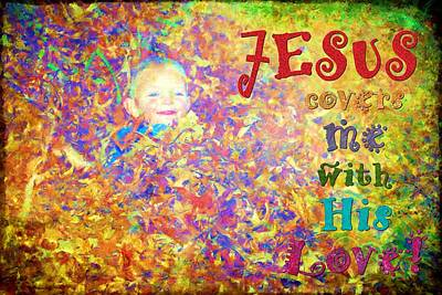 Smiling Jesus Digital Art - Jesus Covers Me by Michelle Greene Wheeler