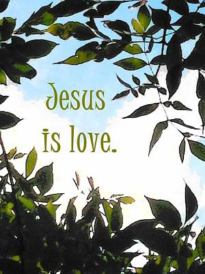 Jesus Is Love Art Print