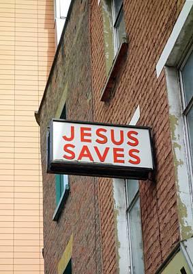 Jesus Photograph - Jesus Saves by Cordelia Molloy
