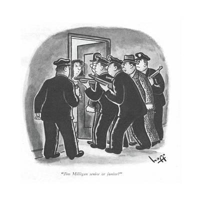 Jim Milligan Senior Or Junior? Art Print by Sydney Hoff