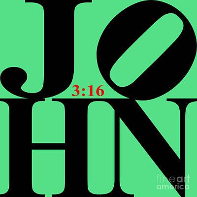 John 3 16 20130708 Black Green Art Print
