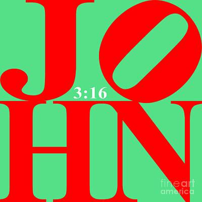 John 3 16 20130708 Red Green White Art Print
