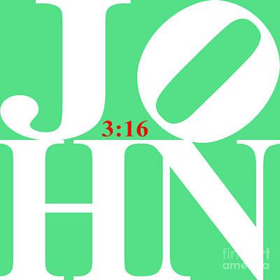 John 3 16 20130708 White Green Red Art Print