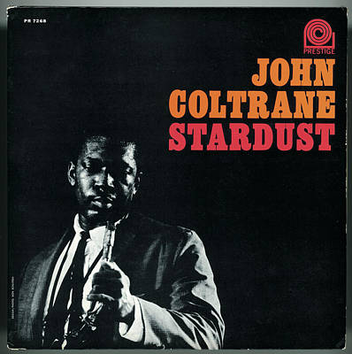 Music Digital Art - John Coltrane -  Stardust by Concord Music Group