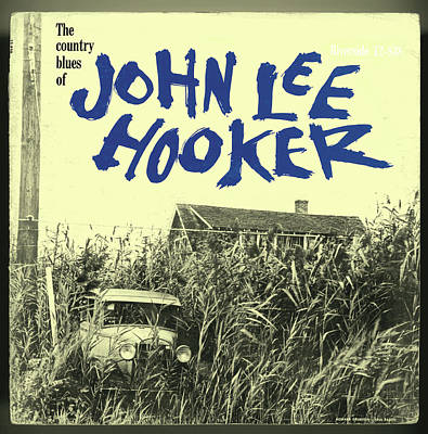 Music Digital Art - John Lee Hooker -  The Country Blues Of John Lee Hooker by Concord Music Group