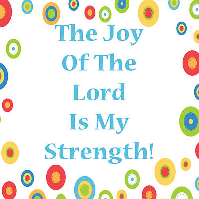 Digital Art - Joy Of The Lord by Stephanie Grooms