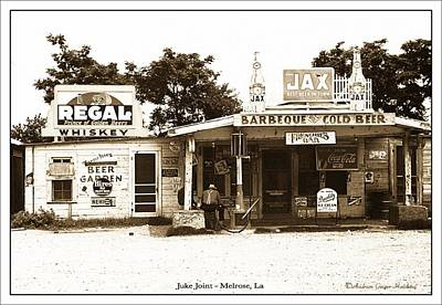 Photograph - Juke Joint by Audreen Gieger