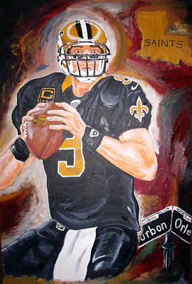 Drew Brees Painting - Just A Brees by Ryan Preatto