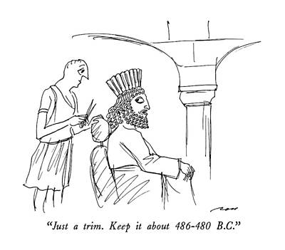 History Drawing - Just A Trim.  Keep It About 486-480 B.c by Al Ross