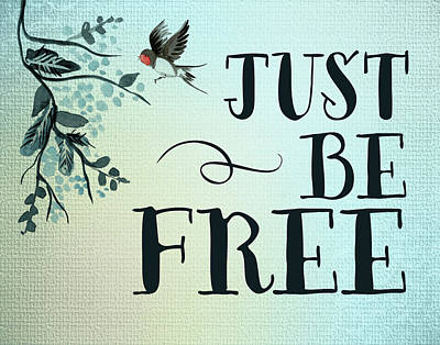 Free Painting - Just Be Free by Tara Moss
