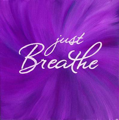 Yoga Painting - Just Breathe - Purple by Michelle Eshleman