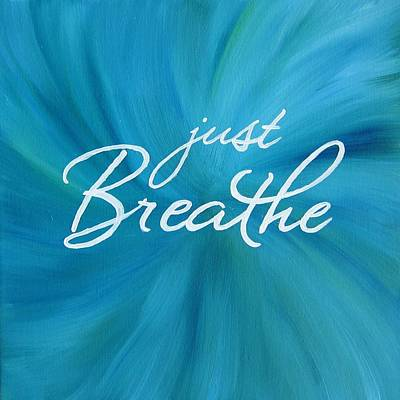 Buddah Painting - Just Breathe - Aqua by Michelle Eshleman