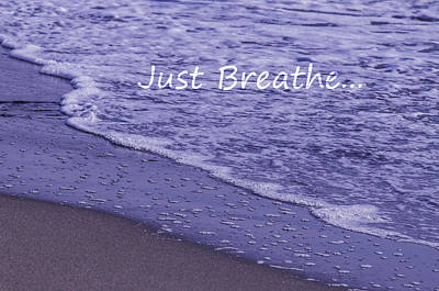 Photograph - Just Breathe by Sherri Meyer