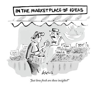 Marketplace Wall Art - Drawing - Just How Fresh Are These Insights? by Lee Lorenz
