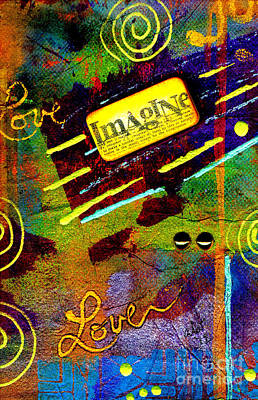 Mixed Media - Just Imagine by Angela L Walker