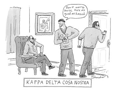 Fraternity Drawing - Kappa Delta Cosa Nostra: 'don't Worry by Danny Shanahan