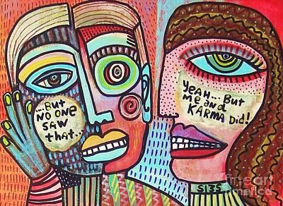 Karma Saw It' Art Print